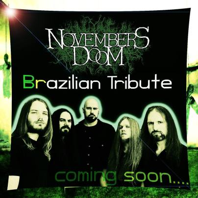 NOVEMBERS_DOOM_Brazilian_Tribute