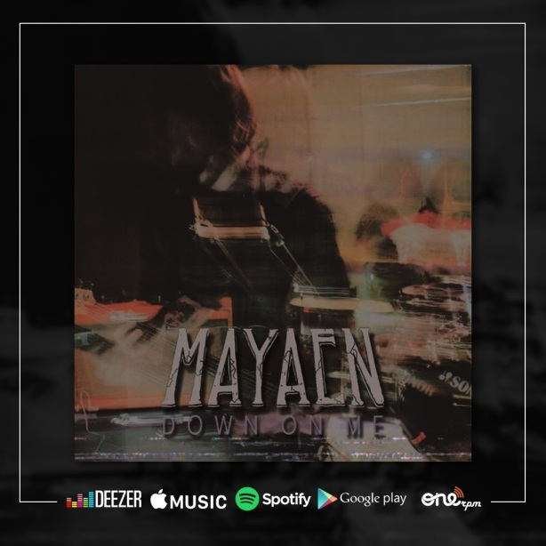Mayaen lançamento digital single Down on me.jpg